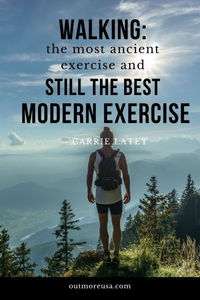 """Walking: the most ancient exercise and still the best modern exercise."" - Carrie Latet quotes 