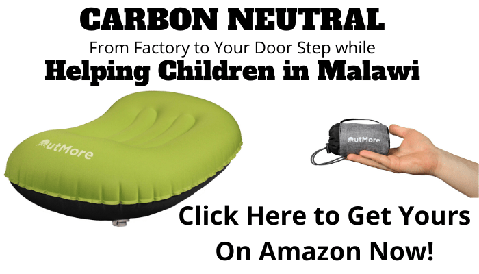 We have made our Inflatable Camping Pillows carbon neutral from factory to consumer by funding a carbon offset program that helps children in Malawi