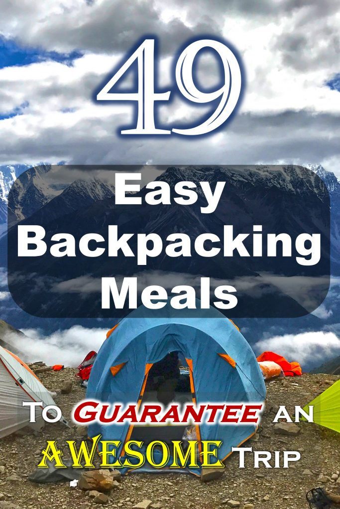 49 Easy Backpacking Meals to Guarantee an Awesome Trip image sized for Pinterest