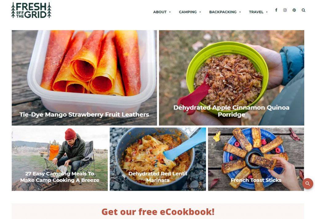 Fresh Off the Grid is one of my favorite outdoor blogs because outdoor food deserves it's own food blog. Also, the founders, Megan McDuffie and Michael van Vliet, focus on food that is easy to make in camp and healthy.
