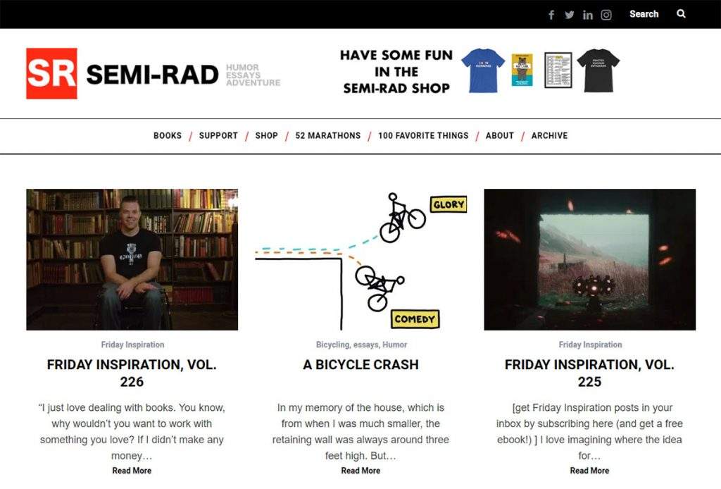 """Humor, Essays, Adventure"" is what this blog is all about. Semi-Rad contains a medley of topics, mostly adventure and outdoor-related. It's very entertaining and fun to browse around."
