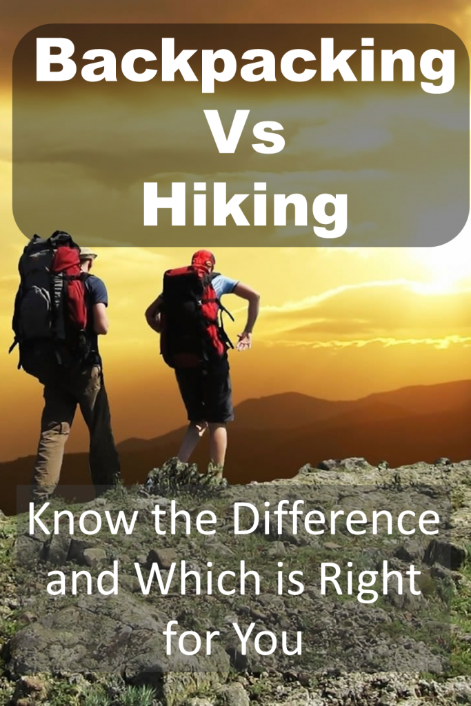 Backpacking vs Hiking - know the difference and which is right for you