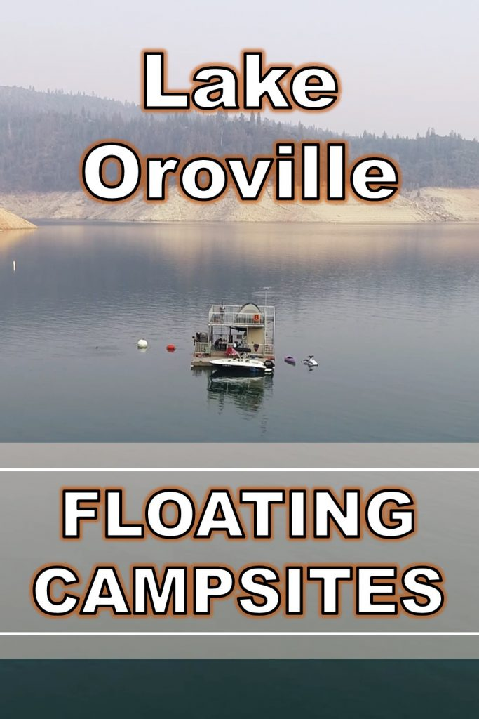 Floating Campsites on Lake Oroville