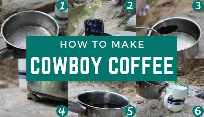 How to make cowboy coffee the right way without getting coffee grounds in your cup