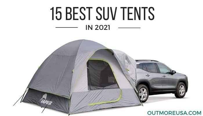 15 Best SUV Tents of 2021 reviewed